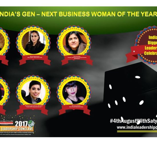 Lakshmi Venu Sundaram of Sundaram Clayton,Tara Singh Vachani of Antara Senior Living,Ananya Birla of Svatantra Microfinance, Radhika Piramal of VIP Industries Ltd, Kanchan Agarwal of  GPA Group & Tanaaz M Bhatia of Bottomline Media in tight contest for the top Gen – Next Business Woman of the Year 2017 Award at Ilc Power Brand 2017