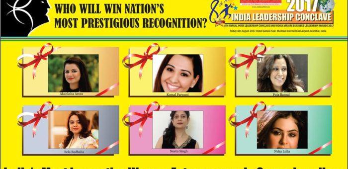 Akanksha Arora,Komal Parwani,Puja Bansal,Bela Badhalia,Neetu Singh,Neha Lulla are in race for prestigious Indian Affairs India's Most Innovative Women Entrepreneur In Gem & Jewellery 2017