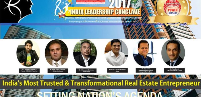 K. V. Satish of DS-MAX Properties,Nayan Raheja of  Raheja Developers, S Vasudevan of  Ozone Group, Suhas Lunkad of Rohan Group, Bijay Kumar Agarwal of Salarpuria Sattva Group & Vikas Oberoi of Oberoi Realty are in the race for the prestigious India's Most Trusted & Transformational Real Estate Entrepreneur 2017 at ILC Power Brand Awards 2017